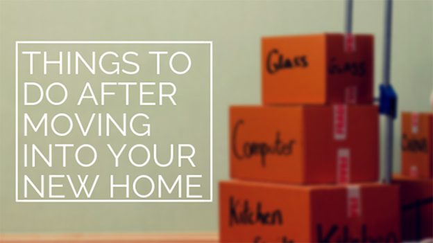 Do After Moving into Your New Home